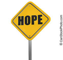Hope road sign. Image with clipping