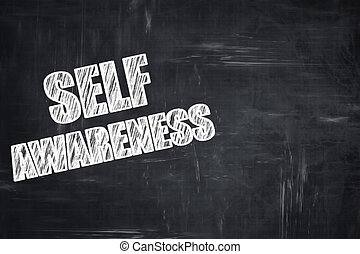 Chalkboard writing: self awareness