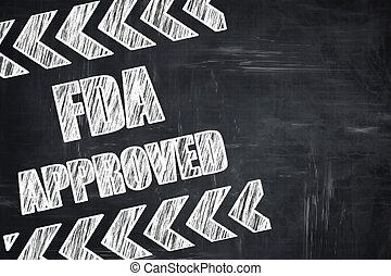 Chalkboard writing: FDA approved background with some smooth...