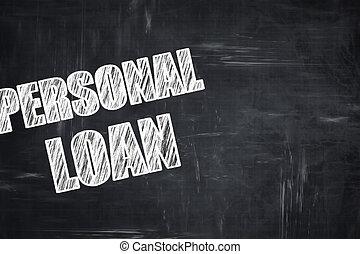 Chalkboard writing: personal loan