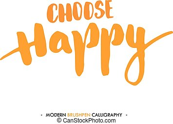 Color inspirational quote isolated on white background. -...