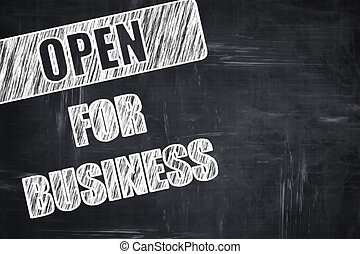 Chalkboard writing: Open for business sign