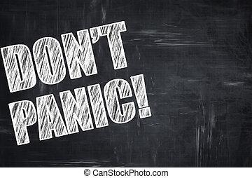 Chalkboard writing: don't panic