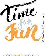 Time for fun hand drawn lettering. - Time for...