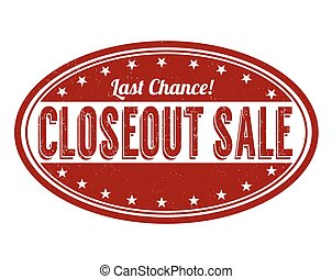 Closeout sale stamp - Closeout sale grunge rubber stamp on...