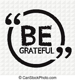 BE GRATEFUL Illustration Design