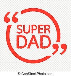 SUPER DAD Lettering Illustration design