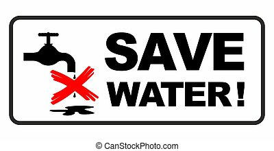 save water sign - a save water sign with bold letters