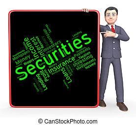 Securities Word Shows In Debt And Bond - Securities Word...