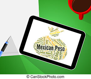Mexican Peso Means Exchange Rate And Banknotes - Mexican...