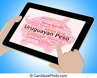 Uruguayan Peso Means Foreign Currency And Banknote -...