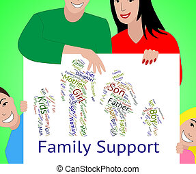 Family Support Represents Blood Relation And Advice - Family...