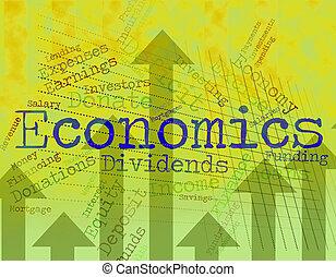 Economics Word Shows Finance Economize And Economical -...
