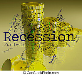 Recession Word Means Economic Crisis And Bankruptcy -...