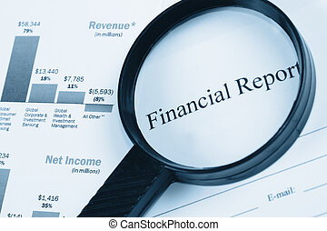 Financial Report - A magnifying glass on some papers with...