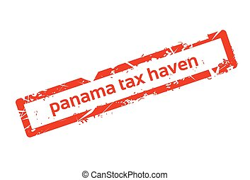 Panama Tax Haven Red Stamp Grunge Sign
