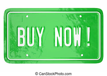 Buy Now Car Vehicle Automobile Customer Shopping License...