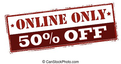 Online only fifty percent off - Rubber stamp with text...