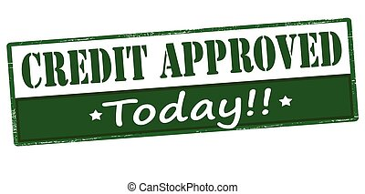 Credit approved today - Rubber stamp with text credit...