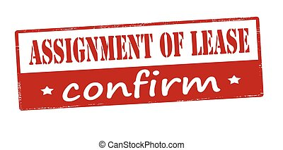 Assignment of lease confirm - Rubber stamp with text...