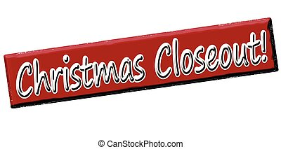 Christmas closeout - Rubber stamp with text christmas...