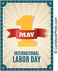 May 1st. Labor Day background template. - May 1st. Labor Day...
