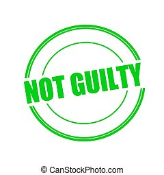 Not guilty green stamp text on circle on white background