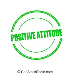 POSITIVE ATTITUDE green stamp text on circle on white background