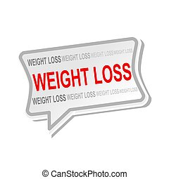 WEIGHT LOSS multicolored word on gray Speech bubbles