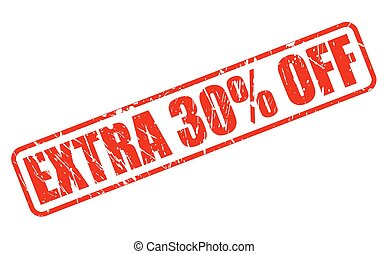 EXTRA 30% OFF RED STAMP TEXT ON WHITE