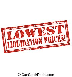 Lowest Liquidation Prices - Grunge rubber stamp with text...