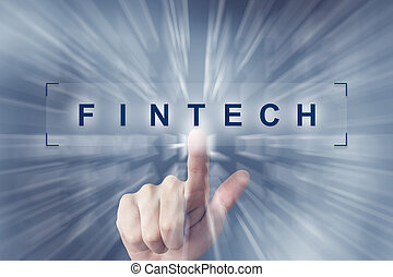 hand clicking on fintech or Financial technology button with...