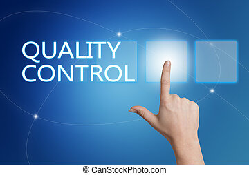 Quality Control - hand pressing button on interface with...