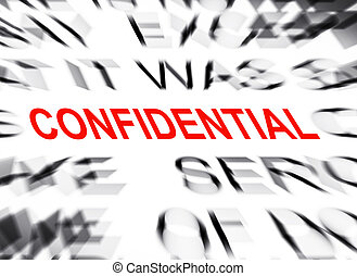 Blured text with focus on CONFIDENTIAL