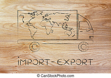 delivery truck with world map design, import-export -...