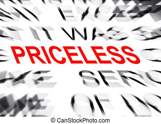 Blured text with focus on PRICELESS