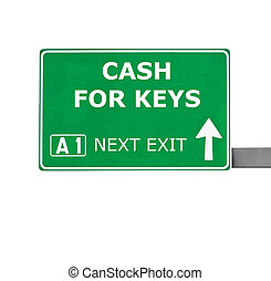CASH FOR KEYS road sign isolated on white