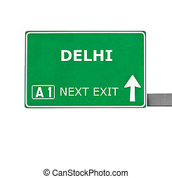 DELHI road sign isolated on white