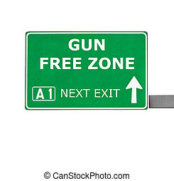 GUN FREE ZONE road sign isolated on white