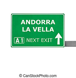 ANDORRA LA VELLA road sign isolated on white