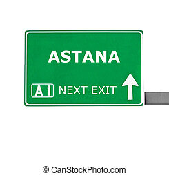 ASTANA road sign isolated on white