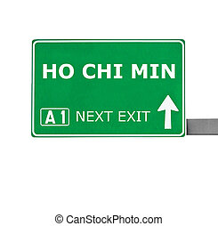 HO CHI MIN road sign isolated on white