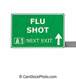 FLU SHOT road sign isolated on white