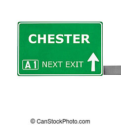 CHESTER road sign isolated on white