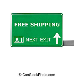 FREE SHIPPING road sign isolated on white