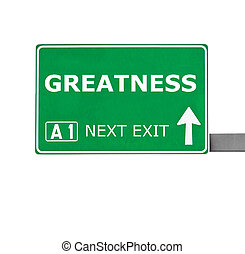 GREATNESS road sign isolated on white