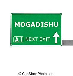 MOGADISHU road sign isolated on white