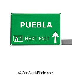 PUEBLA road sign isolated on white