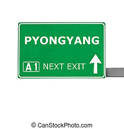 PYONGYANG road sign isolated on white