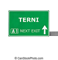 TERNI road sign isolated on white